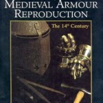 Techniques of Medieval Armour Reproduction by Brian Price